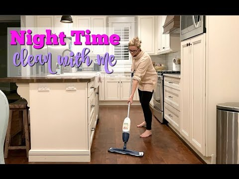 NIGHT TIME CLEAN WITH ME   NIGHTLY CLEANING ROUTINE   AFTER DARK CLEANING   SPEED CLEAN