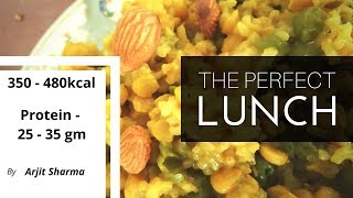 THE PERFECT PROTEIN RICH LUNCH | PROTEIN 25-35 GM | VEGETARIAN FAT LOSS AND MUSCLE GAIN MEAL