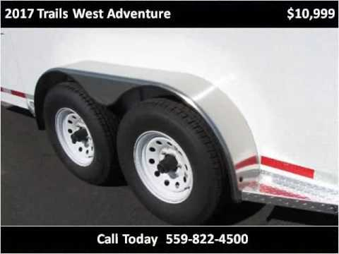 2017 Trails West Adventure New Cars Fresno CA