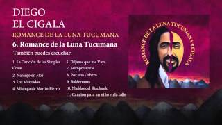 Diego el Cigala - Romance de la Luna Tucumana (con letra)