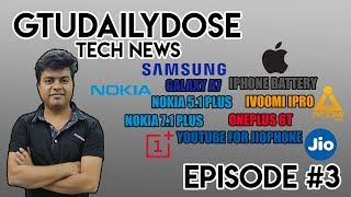 #3 TRIPLE CAMERA SAMSUNG, NOKIA X7 WITH NOTCH, NOKIA X5 INDIA PRICE, ONEPLUS 6T HIDDEN FACTS #GTUDD