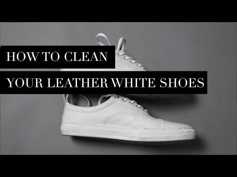 TIPS : HOW TO CLEAN YOUR WHITE SHOES