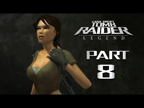 Tomb Raider: Legend ᴴᴰ (Part 8 - Ghana p1) [PC, No Commentary]