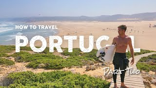 How to Surf Europe | Camper Van Guide to Portugal Pt. 2