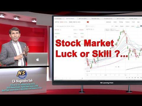 Stock market Luck or Skill ??? ll CA Nagendra Sah