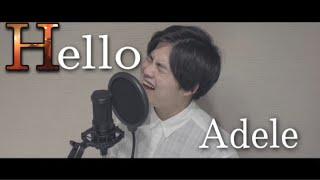 【ハモネプ優勝】Hello / Adele ≪Cover≫