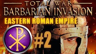 Rome: Barbarian Invasion - Eastern Roman Empire Campaign #2
