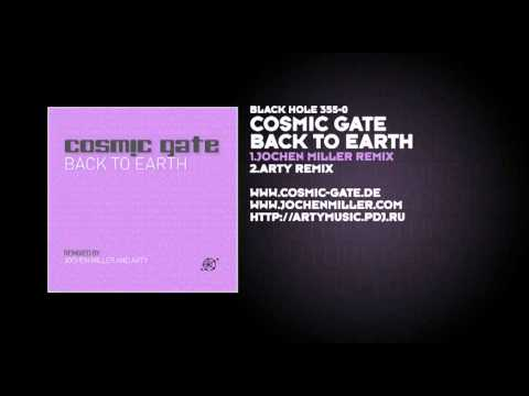 Клип Cosmic Gate - Back To Earth (Jochen Miller Remix)