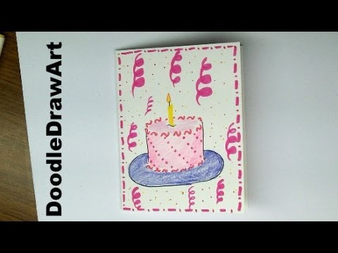 Drawing How To Make A Birthday Card With A Cake On It Easy For