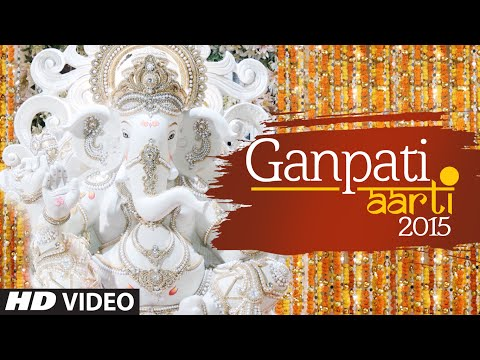 Ganpati Aarti (Full Video) - Ganesh Chaturthi Song 2015 | T-Series