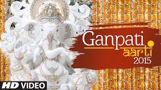 Ganpati Aarti (Full Video) - Ganesh Chaturthi Song 2015 | T-Series