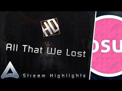 [osu!] All That We Lost +HD