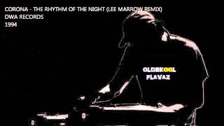 Corona - The Rhythm Of The Night (Lee Marrow Remix)