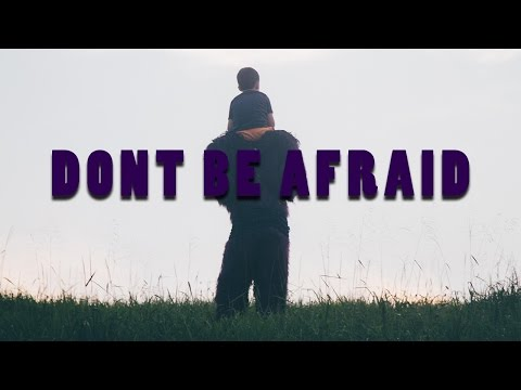 Luke O'Brien - Don't Be Afraid