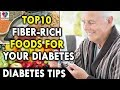 Top10 Fiber Rich Foods for Your Diabetes Diet - Diabetes health Tips