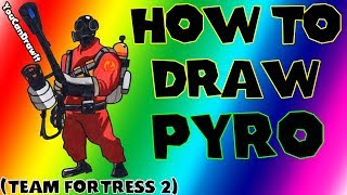 pyro from team fortress drawing lesson
