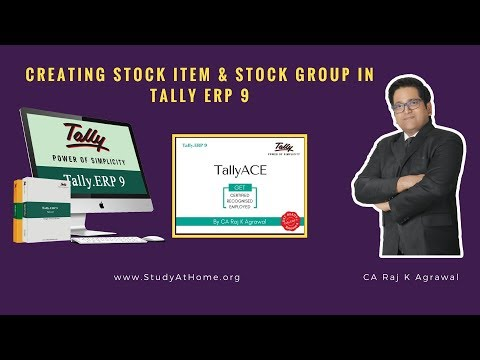 Tally ERP 9 - Creating Stock Item & Stock Group by CA Raj K Agrawal