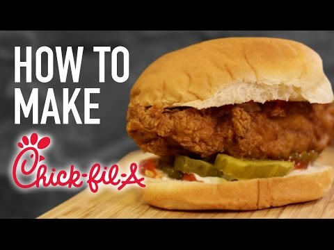 HOW TO MAKE CHICK-FIL-A