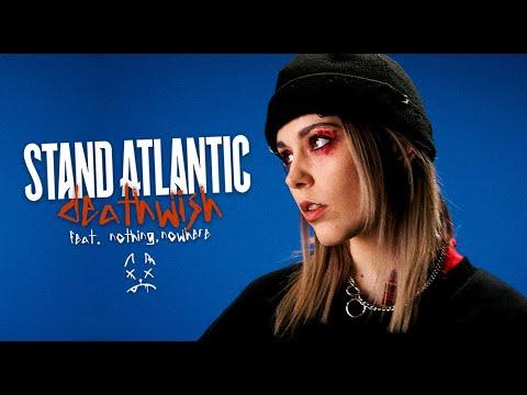 Смотреть клип Stand Atlantic Ft. Nothing, Nowhere - Deathwish