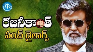 Rajinikanth Punch Dialogues || All Time Hit Telugu Punch Dialogues || Volume 01