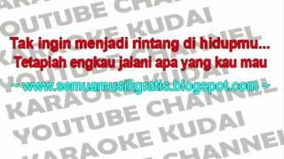 Armada - Rintang Karaoke Lirik Band Pop Indonesia