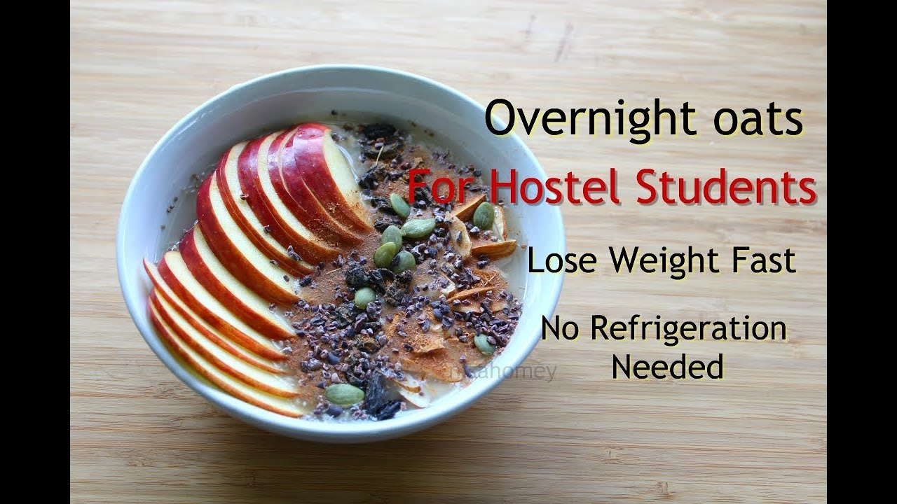Lose weight fast in 1 week overnight oats for hostel students lose weight fast in 1 week overnight oats for hostel studentsbachelors weight loss meal plan skinny recipes forumfinder Image collections