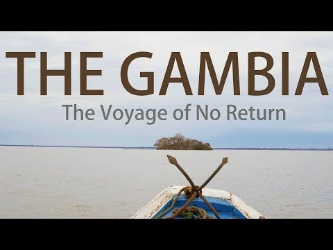 THE GAMBIA | KUNTA KINTEH | THE VOYAGE OF NO RETURN (2018)