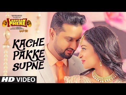 Happy Raikoti: Kache Pakke Supane (Full Video Song) | Laavaan Phere | Roshan Prince | Rubina Bajwa