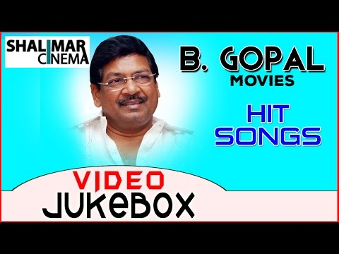 B. Gopal All Time Hit Video Songs || Best Songs Collection || Shalimarcinema
