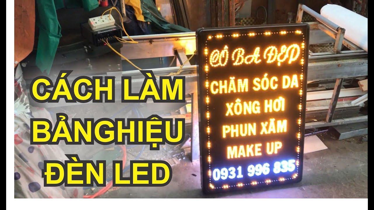 Bảng hiệu đèn led, Cách làm bảng hiệu đèn led đơn giản