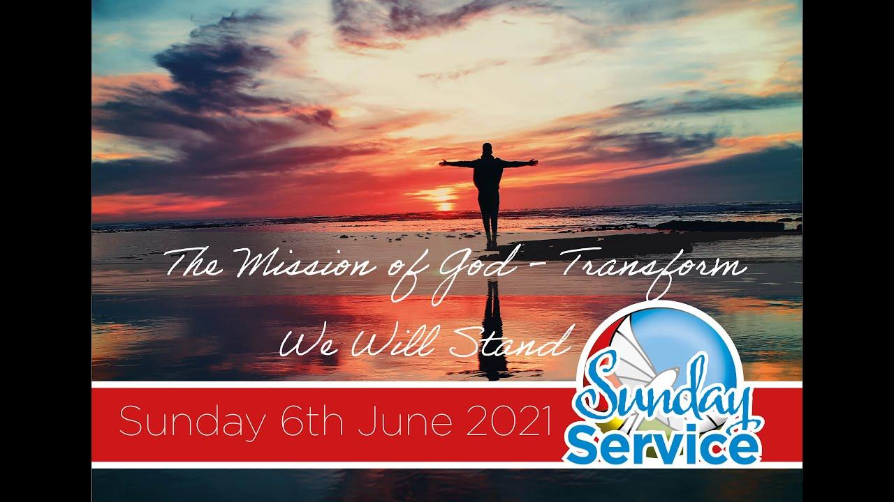 Sunday 6th June 2021 Service