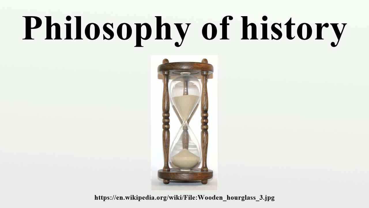 Resultado de imagen de philosophy of history