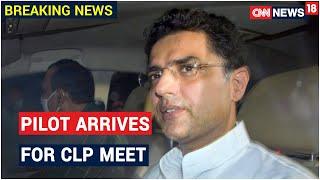 Rajasthan Crisis: Sachin Pilot Reaches CM Ashok Gehlot's Reidence For CLP Meet   CNN News18
