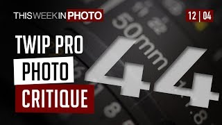 TWiP PRO Photo Critique 44