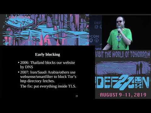 DEF CON 27 Conference - Roger Dingledine - The Tor Censorship Arms Race The Next Chapter