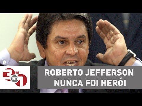 Andreazza: Roberto Jefferson Nunca Foi Herói