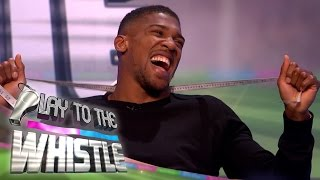 Who's Waist is Bigger: Anthony Joshua or Romesh Ranganathan? | Play to the Whistle