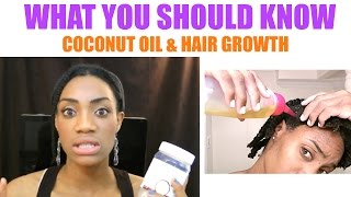 Hair Growth & Coconut Oil :  What You Need To Know 🔥(I stopped using coconut oil on my hair & scalp and I'm going to share some surprising facts that you should know about why coconut oil may not be the best oil ..., 2016-06-12T22:25:54.000Z)