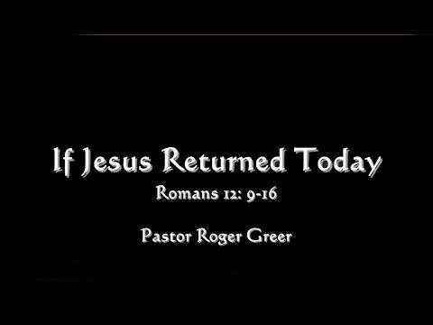 "Calvary Baptist Church Sermon - ""If Jesus Returned Today"" 03/12/2017"