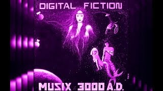 DIGITAL FICTION - MUZIX 3000 AD OVERVIEW
