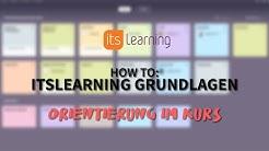 Orientierung im Kurs   How to: itslearning Grundlagen #1