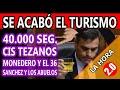 SE ACABÓ EL TURISMO - PASAMOS LOS 40.000 - CIS DE TEZANOS