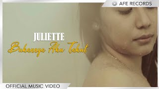 Bukannya Aku Takut - Juliette (Official Music Video)
