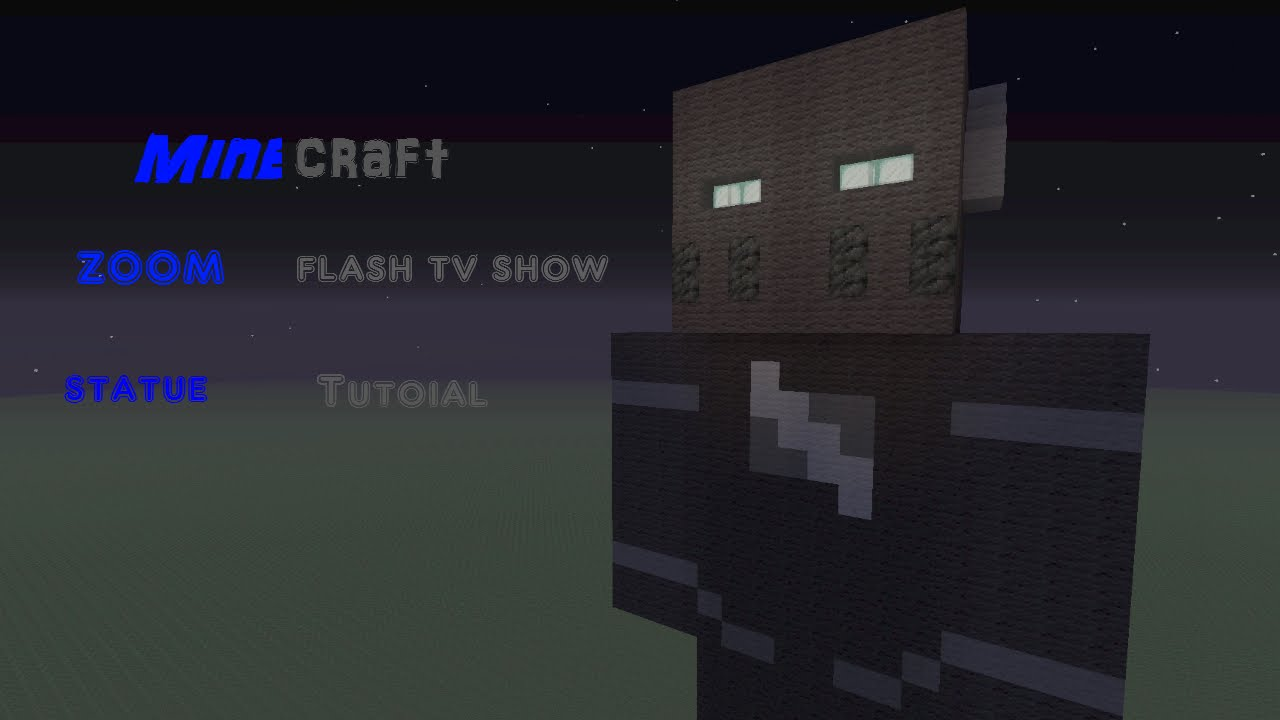 Minecraft zoom flash tv show statue tutorial youtube ccuart