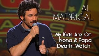 This Video Is Unavailable.     Explaining Inheritance Put My Kids On Nona And Papa Death Watch — Al Madrigal