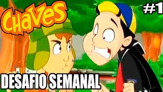 El Chavo - Wii - O DESAFIO SEMANAL DO CHAVES - ABRIL - parte 1