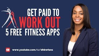 5 Free Fitness Apps That Pay Money To Workout -  Start Earning Today!