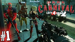 "Left 4 Dead 2 con Mods: DARK CARNIVAL (#1) ""The New Crew"" - Momentos Graciosos!"