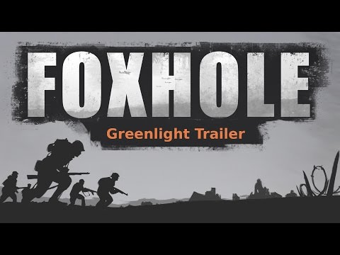 Foxhole Youtube Video