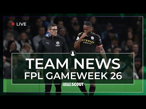FPL GW 26 | TEAM NEWS - INJURIES AND LINEUPS | Fantasy Premier League Tips 19/20